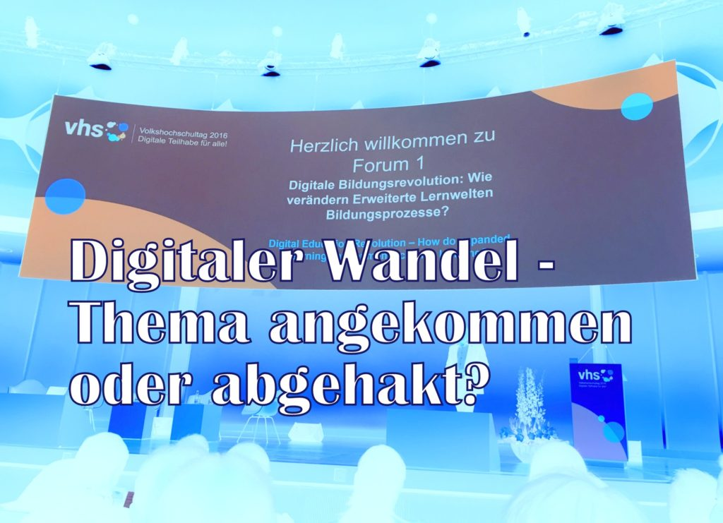 Digitaler_Wandel_Vhs_Tag_2016_T